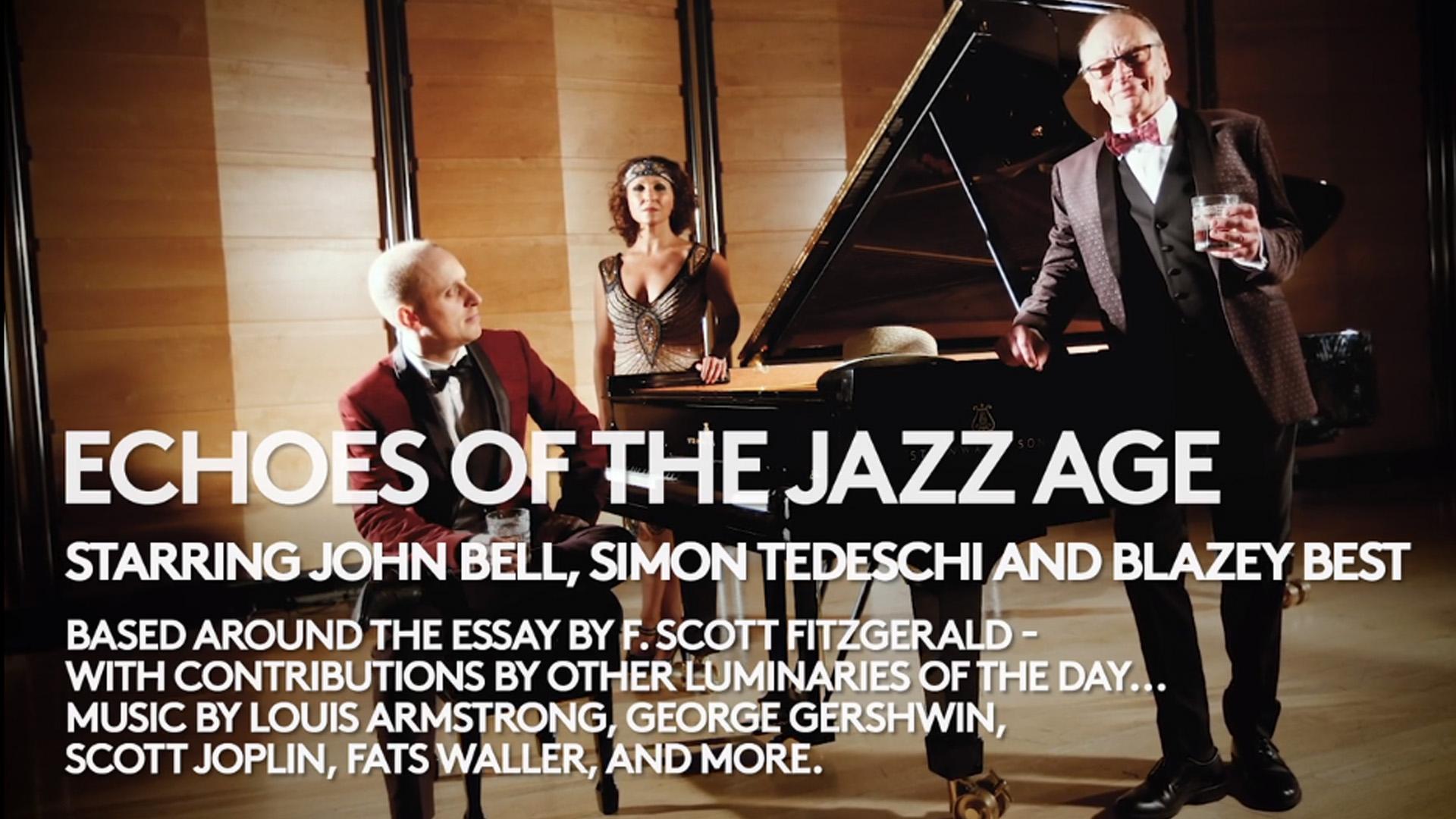 John Bell & Simon Tedeschi – Echoes of the Jazz Age