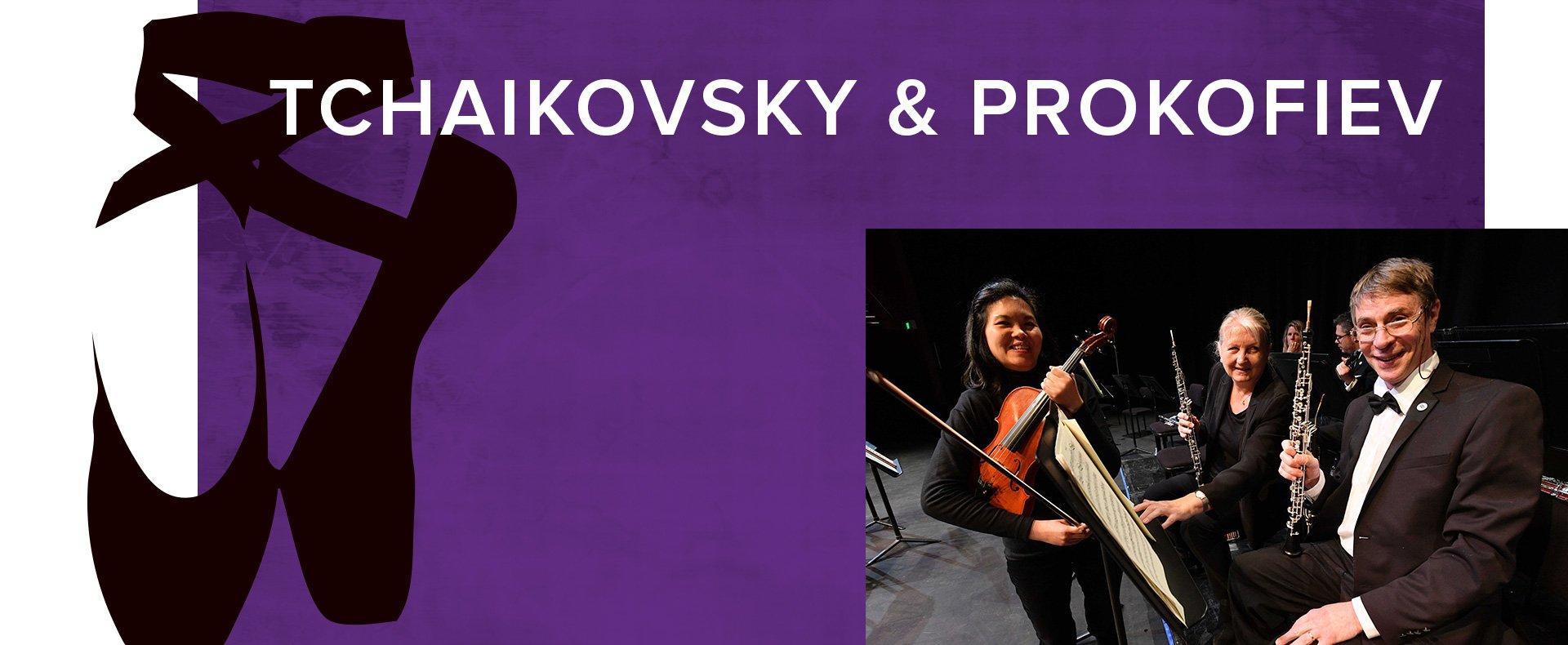 Tchaikovsky & Prokofiev