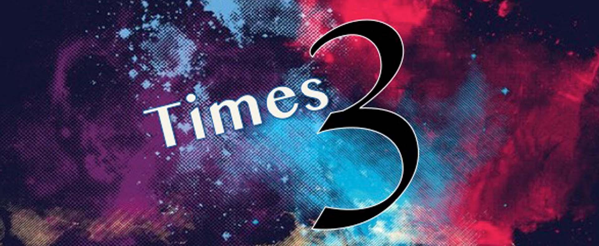 Times 3