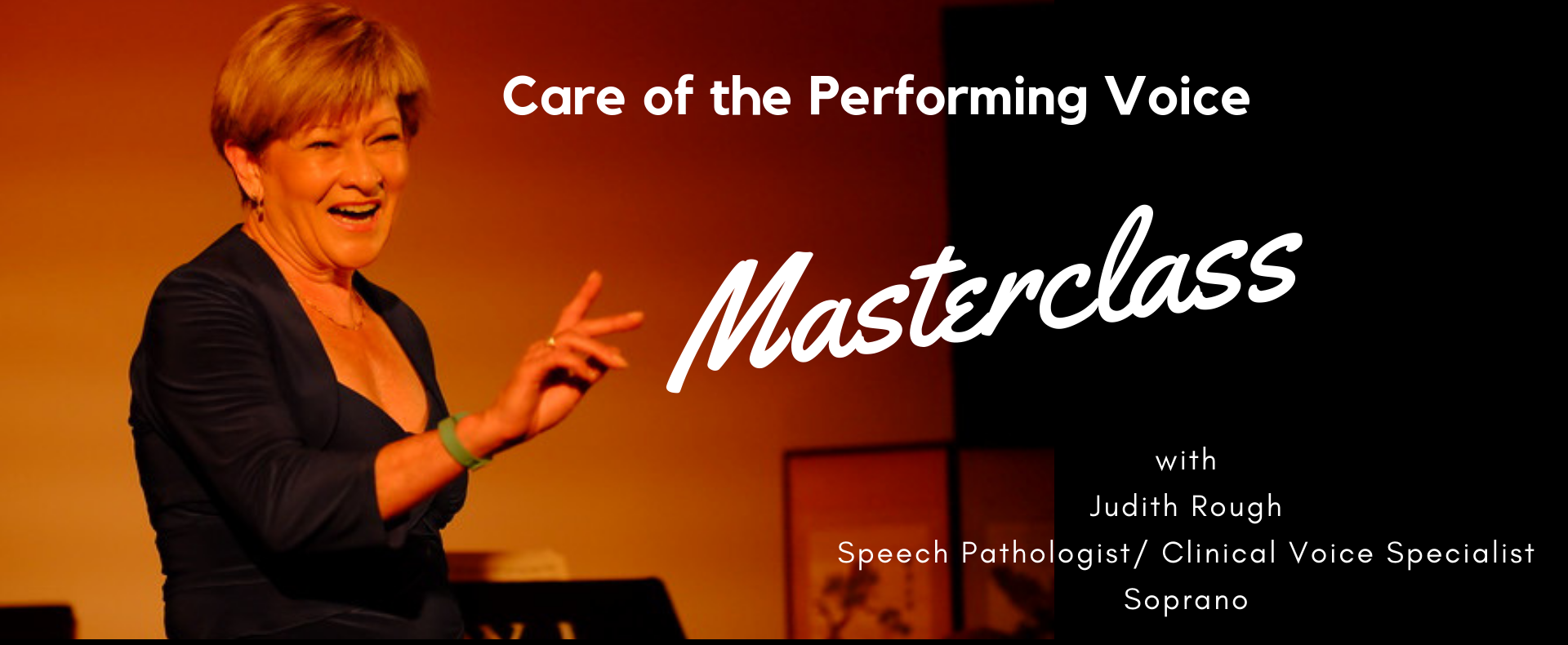 MasterClass – Care of the Performing Voice